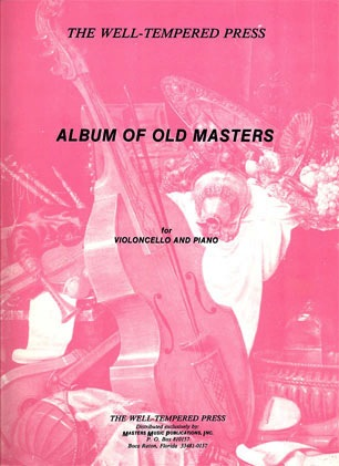 LudwigMasters Masters Music: Album of Old Masters (cello & piano)
