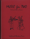 Last Resort Music Publishing Kelley, Daniel: Traditional Christmas Music for Two (viola & cello)