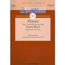 Carl Fischer Bloch: Prayer from Jewish Life (cello & piano with CD accompaniment) FISCHER