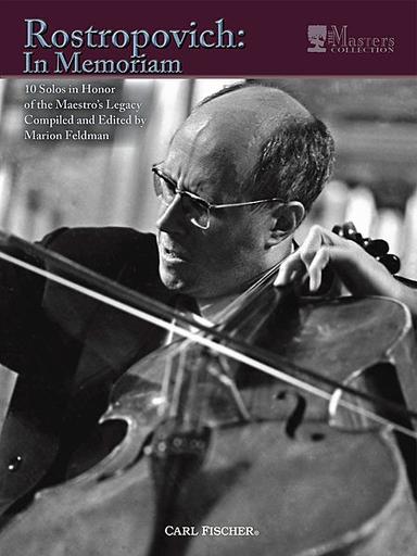 Carl Fischer Feldman, Marion: Rostropovich: In Memoriam-9 Solos in Honor of the Maestro's Legacy (cello & piano)