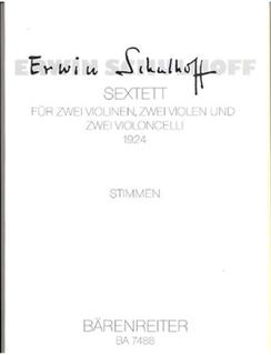 Barenreiter Schulhoff, Erwin: Sextett (1924) (2 violins, 2 violas, 2 cellos) Barenreiter