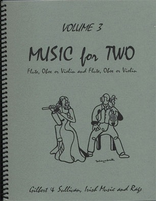Last Resort Music Publishing Kelley, Daniel: Music for Two Vol.3, Gilbert & Sullivan  (2 violins or violin & flute)
