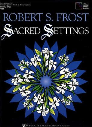 Frost, Robert: Sacred Settings (3 basses)