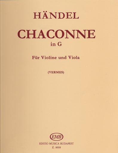 HAL LEONARD Handel, G.F. (Vermes): Chaconne in G for Violin & Viola