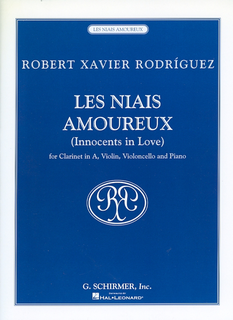 HAL LEONARD Rodriguez, R.X: Les Niais Amoureux - Innocents in Love (clarinet, violin, cello, and piano)