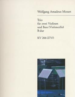 Mozart, W.A.: Trio in Bb K266 (2 violins & cello)