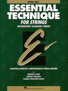 HAL LEONARD Allen, M., Gillespie, R., & Hayes, P.T.: Essential Technique (bass)