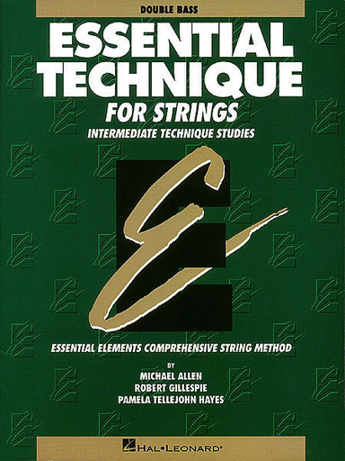 HAL LEONARD Allen, M., Gillespie, R., & Hayes, P.T.: Essential Technique (bass)