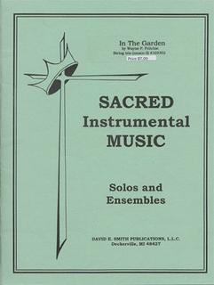Fritchie, Wayne: In The Garden (2 violins & cello)