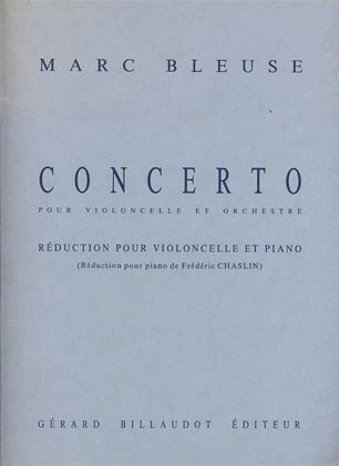 Carl Fischer Bleuse, Marc: Concerto for Cello & Orchestra (cello & piano)