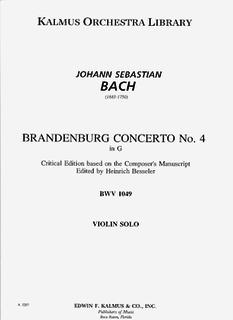 Edwin F. Kalmus Bach, J.S.: Brandenberg Concerto #4 Besseler Critical Edition (solo violin)