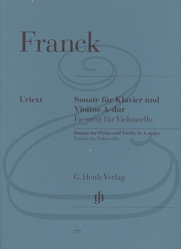 HAL LEONARD Franck (Jost): Sonata in A Major - TRANSCRIBED/URTEXT (cello & piano) Henle Verlag
