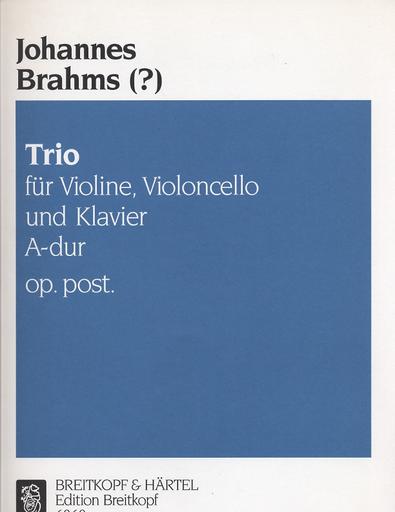 Brahms, Johannes: Piano Trio in A major, Op.post. (violin, Cello, Piano)