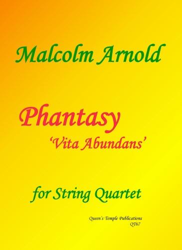 Arnold, Malcolm: Phantasy, Vita Abundans (string quartet) score and parts