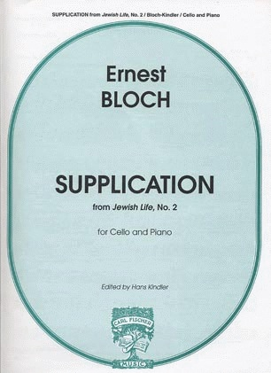 Carl Fischer Bloch, Ernest: Supplication from Jewish Life No.2 (cello & piano)