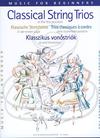 HAL LEONARD Pejtsik & Vigh: (Score/Parts) Classical String Trios in the First Position (2 violins & cello/violin, viola, & cello) Editio Musica Budapest