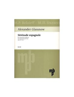 Glazunov, Alexander: Serenade espagnole Op.20 No.2 (cello & piano)