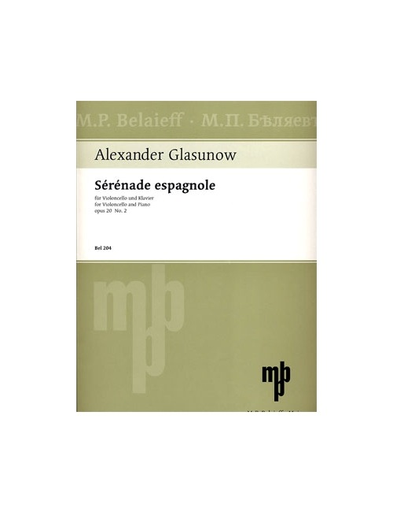 Glazunov, Alexander: Serenade espagnole Op.20 No.2 (cello & piano)