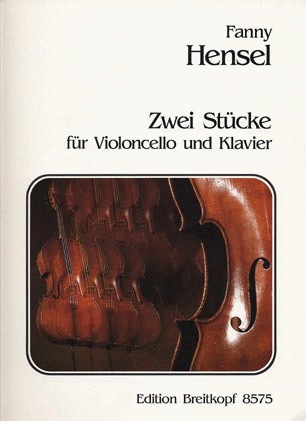 Hensel, Fanny: 2 Pieces-Zwei Stucke (Cello & Piano)