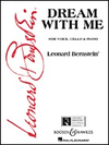 HAL LEONARD Bernstein, L.: Dream with Me (voice, cello, piano)
