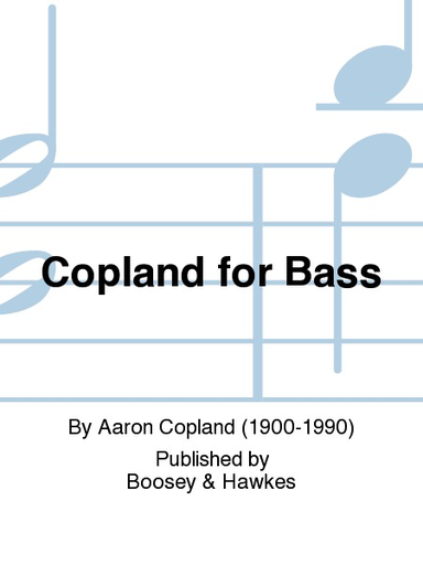 HAL LEONARD Copland, A.: Copland for Bass 2000 (bass part only)
