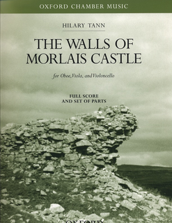 Tann, Hilary: The Walls of Morlais Castle (Oboe, Viola, Cello)