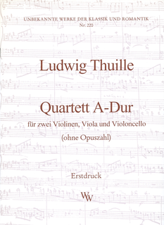 Wollenweber Thuille, Ludwig: String Quartet in A Major