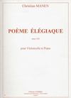 Carl Fischer Manen, Christian: Poeme Elegiaque Op.134 (cello & piano)