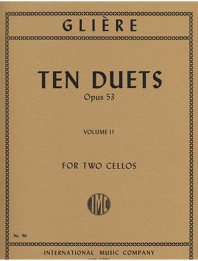International Music Company Gliere, Reinhold: Ten Duets, Op. 53 Vol. 2 (2 cellos)