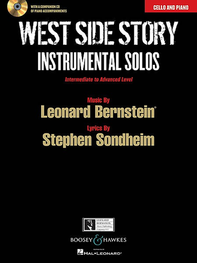 HAL LEONARD Bernstein, Leonard: West Side Story Instrumental Solos (cello, piano & CD of piano accompaniments) Intermediate to Advanced Level