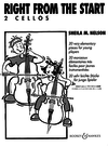 HAL LEONARD Nelson, S.: Right From the Start - 20 Very Elementary Pieces for Young Players (two cellos)