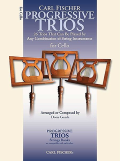 Carl Fischer Gazda, Doris: Progressive Trios (3 cellos)