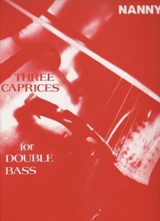 Nanny, E.: Three Caprices (bass solo)