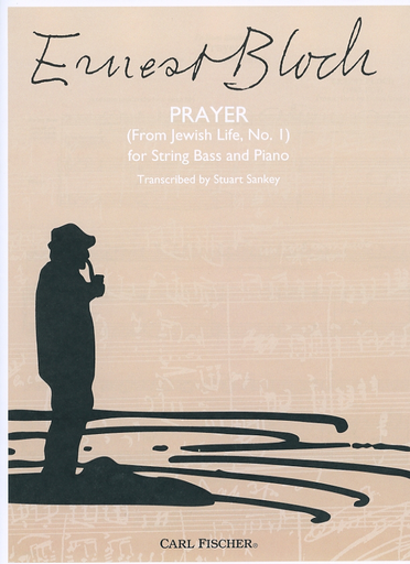 Carl Fischer Bloch, E. (Sankey): Prayer (From Jewish Life, No.1) (bass, and piano)