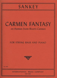 International Music Company Sankey, Stuart: Carmen Fantasy on themes from Bizet's Carmen (bass & piano)