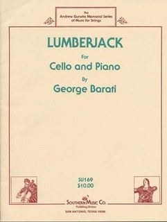 Southern Music Company Barati, George: Lumberjack (cello & piano)