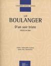 HAL LEONARD Boulanger: D'un soir triste - pieces en trio (piano trio) Editions Durand