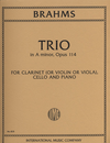 International Music Company Brahms: Trio Op.114  in a minor (clarinet, cello, piano) or (viola, Cello, Piano)(violin, Cello, piano)  IMC