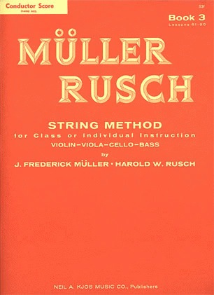 Muller, J.F. & Rusch, H.W.: (Score) String Method, Bk.3 (piano accompaniment)