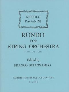 Rarities for Strings Paganini, N. (Sciannameo): Rondo for String Orchestra (string orchestra)