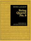 Carl Fischer Lazarof, Henri: String Quartet No. 6, score and parts