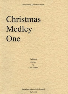 Carl Fischer Martelli: Christmas Medley One (string quartet)