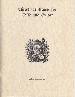Alexander, Allan: Christmas Music for Cello & Guitar