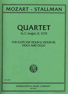 International Music Company Mozart, W.A.: String Quartet in C major, K.570 (flute or violin, viola and cello)