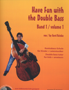 HAL LEONARD Reinke, Gerd: Have Fun with the Double Bass, Vol. 1 (bass & CD)