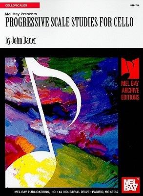 Bauer, John: Progressive Scale Studies for Cello