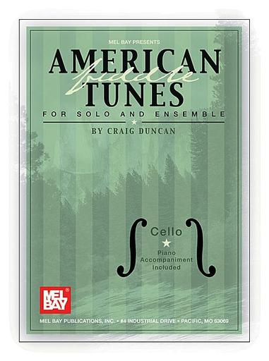 Duncan, Craig: American Fiddle Tunes for Solo & Ensemble (2 cellos & piano)