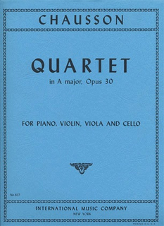 International Music Company Chausson, Ernest: Quartet in A major, Op.30 (violin, viola, cello, piano)