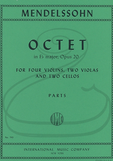 International Music Company Mendelssohn: (Parts) Octet in Eb Major, Op.20 (4 violins, 2 violas, & 2 cellos) International