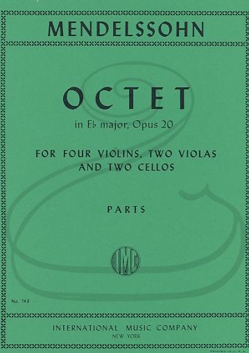 International Music Company Mendelssohn: (Parts) Octet in Eb Major, Op.20 (4 violins, 2 violas, & 2 cellos) International